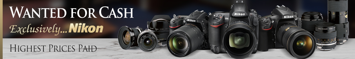 Nikon Wanted for Cash